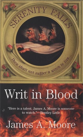 Writ in Blood by James A. Moore