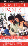 15 Minute Spanish (Book And Cd Edition) (Eyewitness Travel Guides)