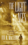 The Light Ages by Ian R. MacLeod