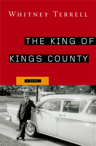 The King of Kings County: A Novel