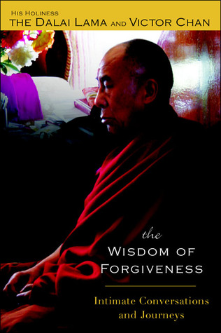 The Wisdom of Forgiveness by Dalai Lama XIV