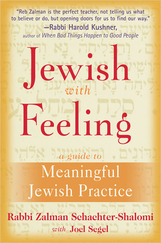 Jewish With Feeling by Zalman Schachter-Shalomi