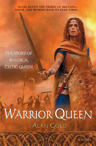 Warrior Queen: The Story of Boudica: Celtic Queen