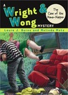 The Case of the Nana-Napper (Wright & Wong, #2)