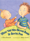 What the No-Good Baby is Good For