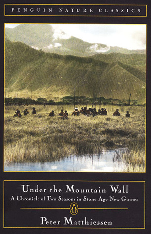 Under the Mountain Wall by Peter Matthiessen