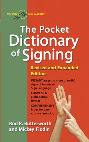 Pocket Dictionary of Signing, Revised and Expanded by Rod R. Butterworth
