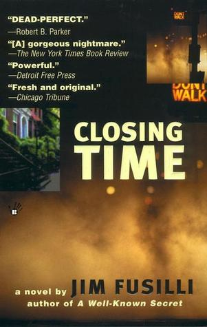 Closing Time by Jim Fusilli