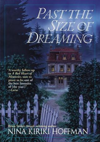 Past the Size of Dreaming by Nina Kiriki Hoffman