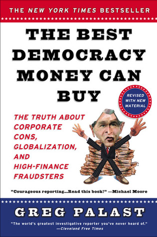 Download online for free The Best Democracy Money Can Buy by Greg Palast ePub