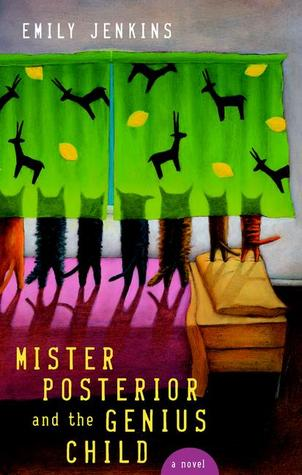 Mister Posterior and the Genius Child by Emily Jenkins