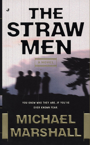 Straw Men by Michael Marshall