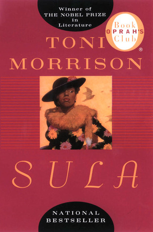 Sula by Toni Morrison