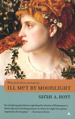 Ill Met by Moonlight (Shakespearean Fantasies, #1)