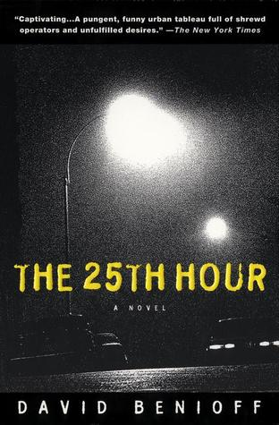The 25th Hour by David Benioff