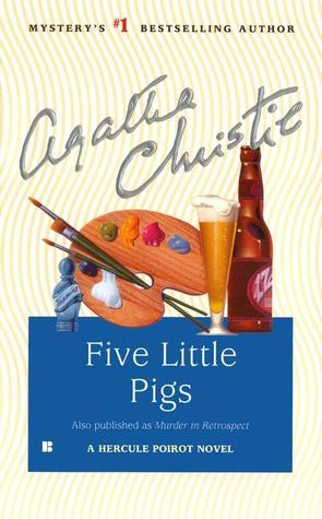 Five Little Pigs (Hercule Poirot #24)