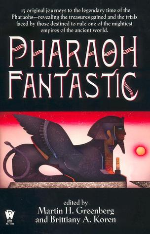 Pharaoh Fantastic by Martin H. Greenberg