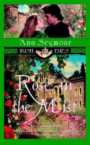 Rose in the Mist (The Riordan Brothers, #2) by Ana Seymour