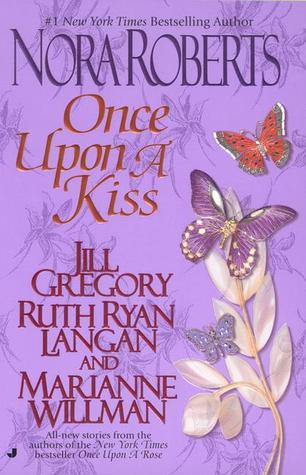 Once Upon a Kiss by Nora Roberts