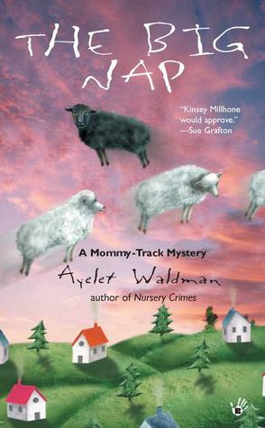 The Big Nap (A Mommy-Track Mystery #2)