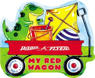 Radio Flyer: My Red Wagon