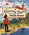 The Dancing Deer and the Foolish Hunter (Action Packs)