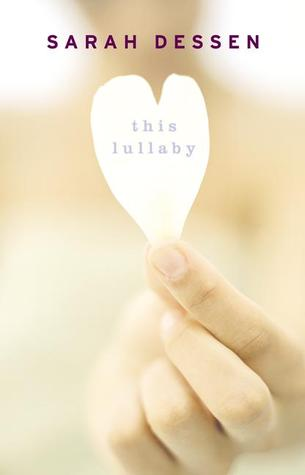 this lullaby - sarah dessen