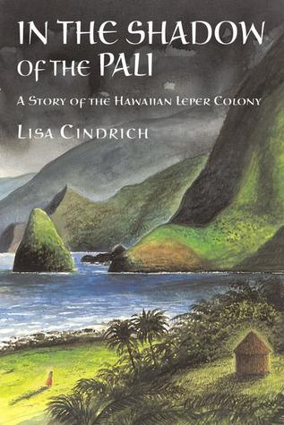 In the Shadow of The Pali by Lisa Cindrich