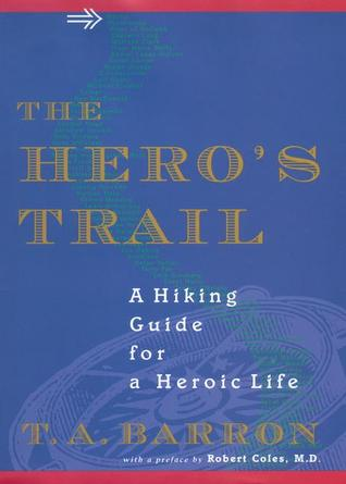 The Hero's Trail by T.A. Barron