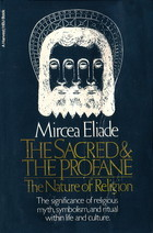 The Sacred and the Profane by Mircea Eliade