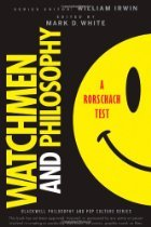 Watchmen and Philosophy by Mark D. White