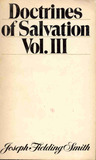 Doctrines of Salvation Vol. III