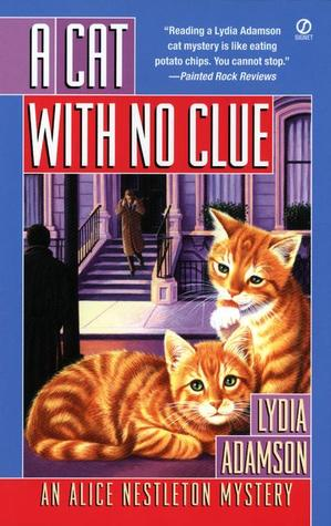 A Cat with No Clue by Lydia Adamson