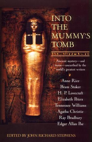 Into the Mummy's Tomb by John Richard Stephens