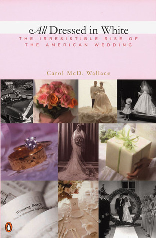 All Dressed in White by Carol McD. Wallace