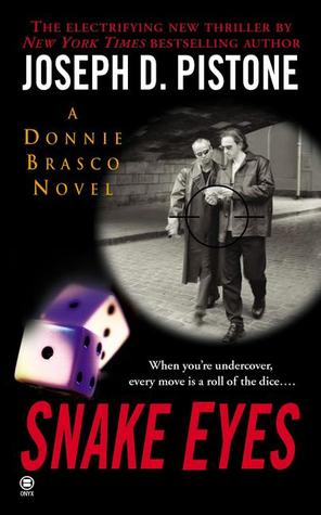 Snake Eyes:: A Donnie Brasco Novel