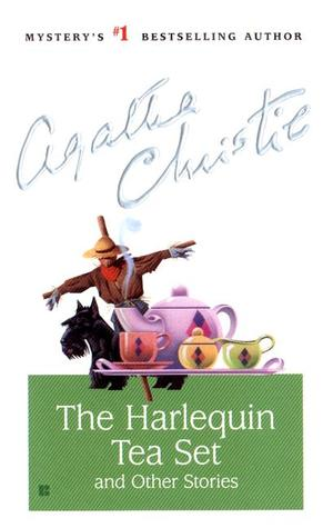 The Harlequin Tea Set and Other Stories by Agatha Christie