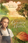 Gentle's Holler by Kerry Madden