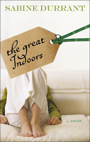 The Great Indoors by Sabine Durrant