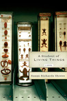 A Student of Living Things