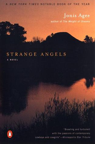Strange Angels by Jonis Agee