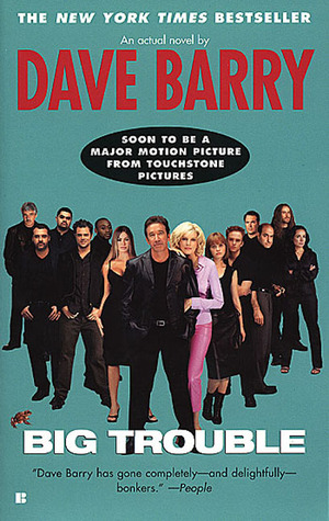 Big Trouble Movie Tie-In by Dave Barry