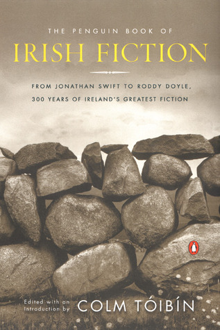 The Penguin Book of Irish Fiction by Colm Tóibín