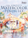The Complete Watercolor Pencil Set: Techniques, Step-by-Step Projects, Materials