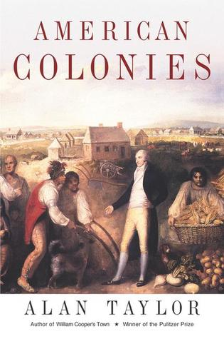 American Colonies (The Penguin History of the United States)