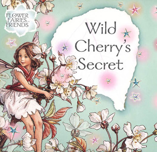 Wild Cherry's Secret by Cicely Mary Barker