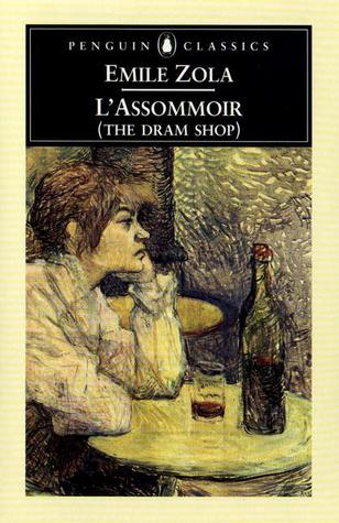 L'Assommoir (The Dram Shop) by Émile Zola
