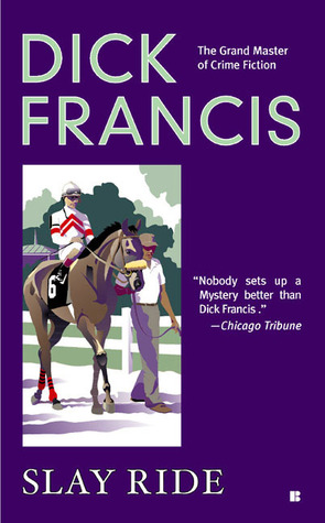 Slay Ride by Dick Francis