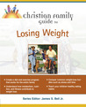 Christian Family Guide to Losing Weight