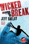 Wicked Break (Noah Braddock, #2)